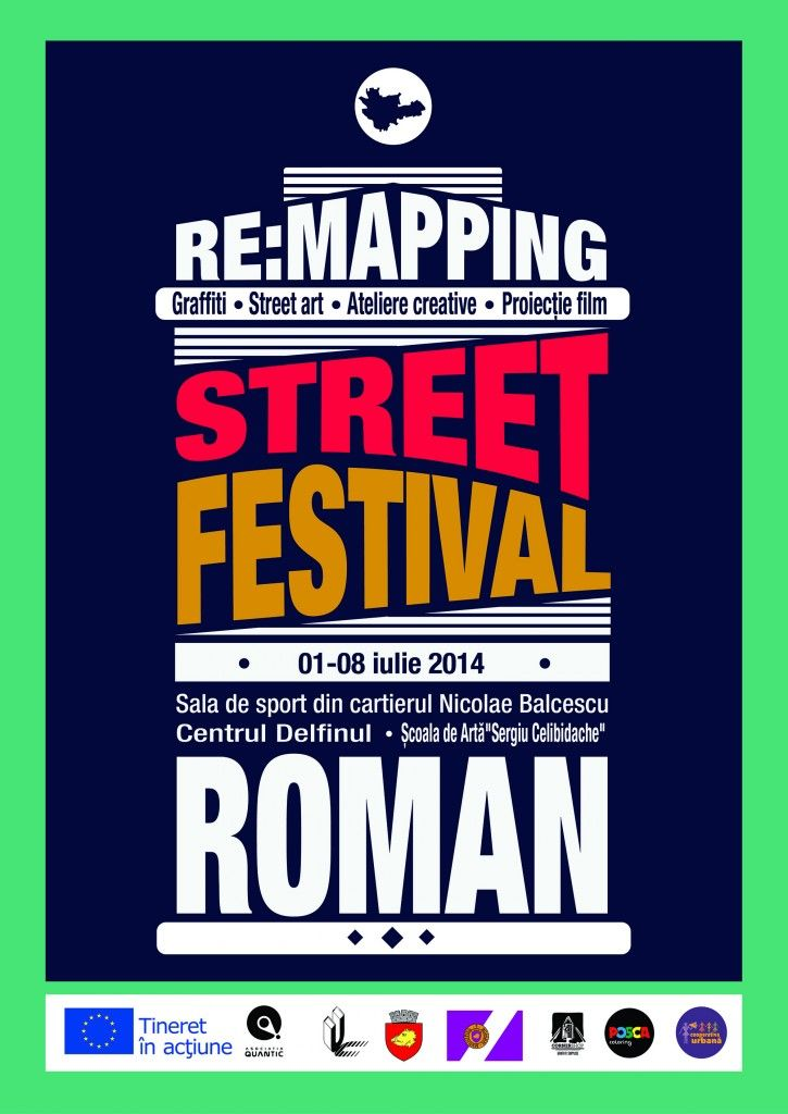 """RE:mapping We fix the city of Roman on the creativity map!  Intercultural street art festival organized by Quantic Association (Romania) With the support of Roman Municipality and """"Dolphin"""" Children's Centre Coloured by POSCA Romania and Corner Shop Bucharest - More than 20 local and international young artists - 7 days of intercultural encounters, collective drawing, workshops, urban exploring - Stickers contest - More than 250 square metres of graffiti in 3 public spaces Facebook: ..."""