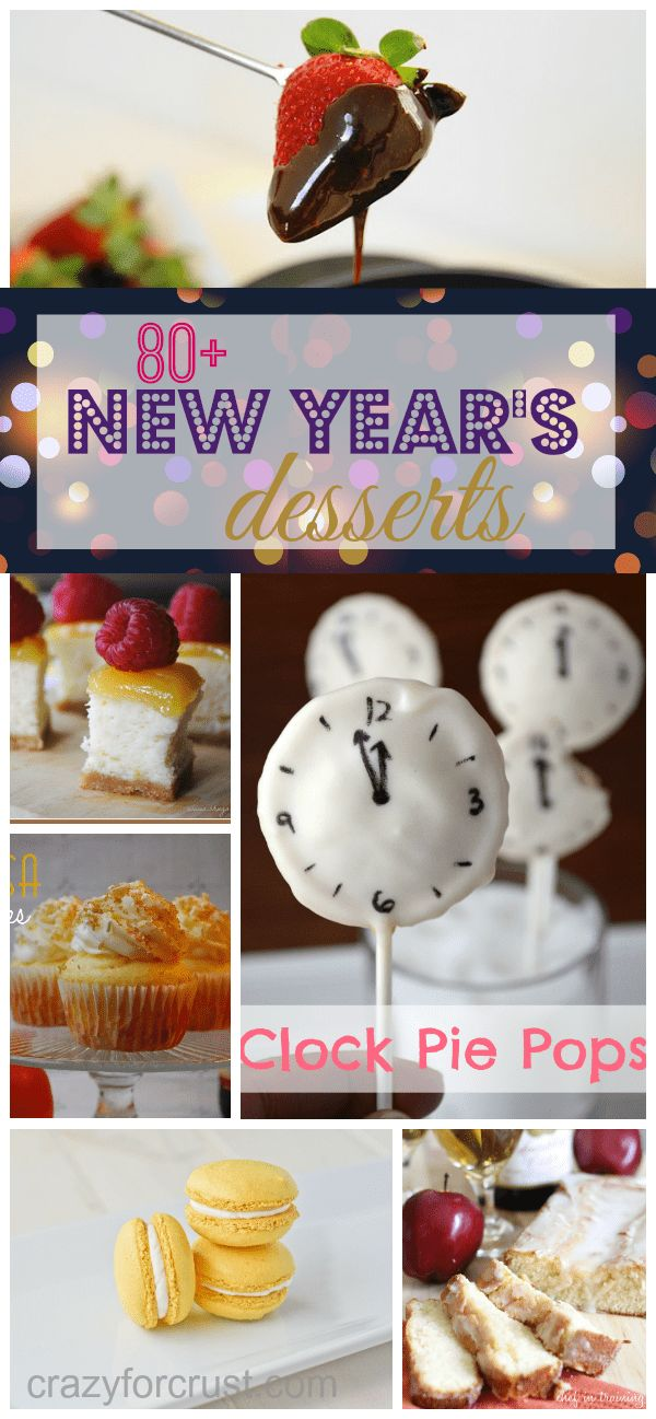 Find a decadent recipe in this list of over 80 New Year's Eve Dessert Ideas!