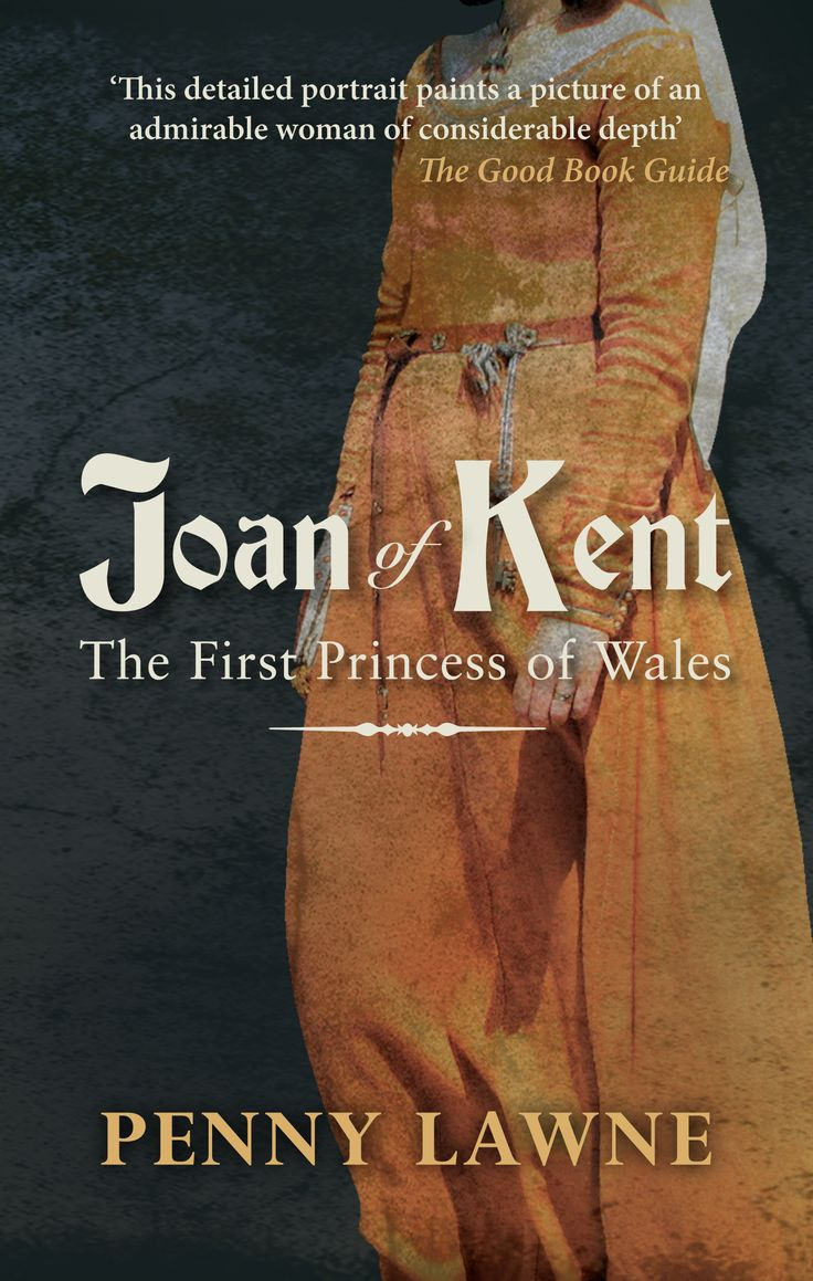 The Story Of The Beautiful Wife Of The Black Prince And Mother Of Richard  Ii
