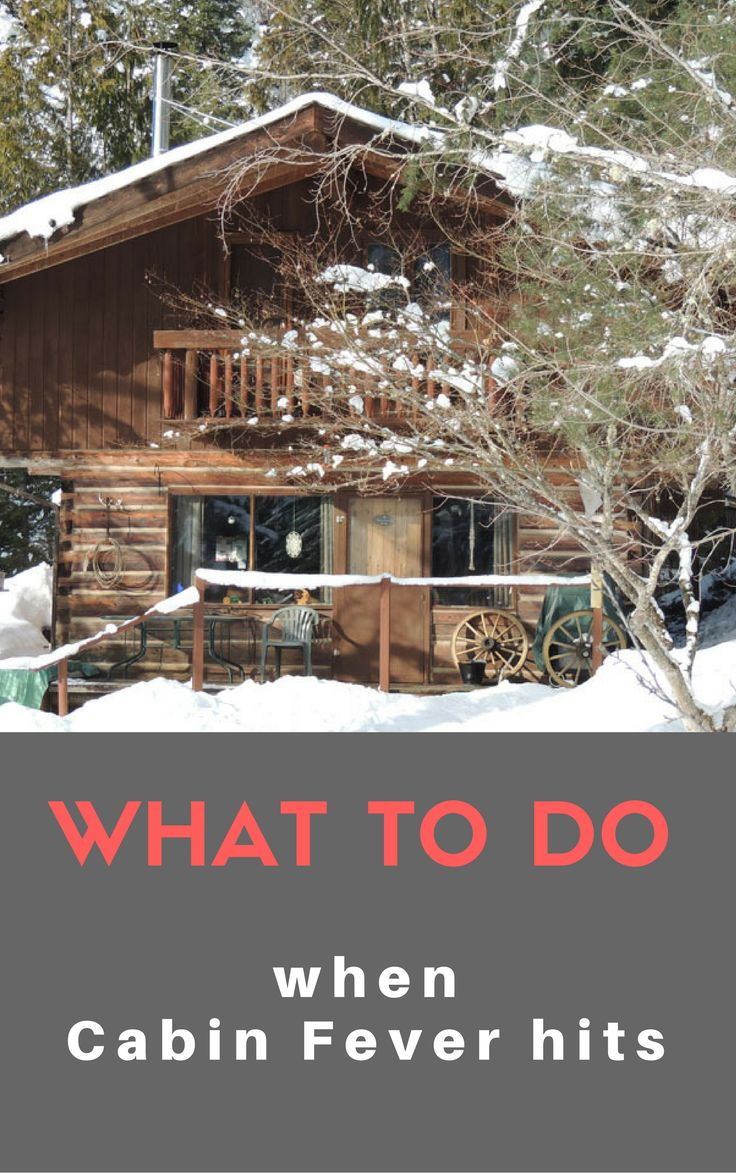 Cabin fever is a common shared experience across northern latitudes. We mostly use the term Cabin Fever for being bored and confined and feeling trapped. For Northerners, this means counting the restless days until the ice breakup and the chance to get underway.