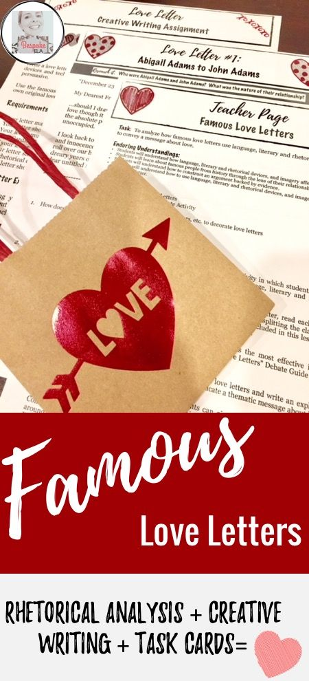 Celebrate Valentine's Day in February by analyzing famous love letters, debating their effectiveness, and then writing original love letters.  by Bespoke ELA