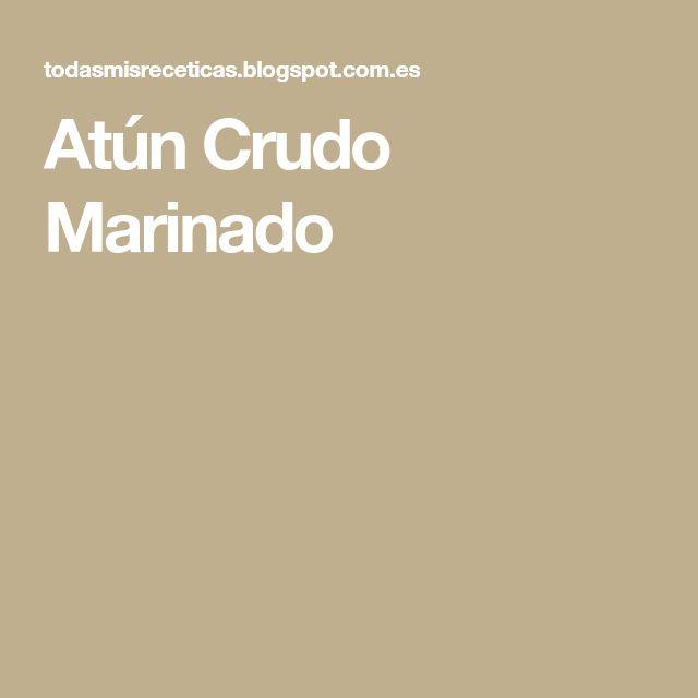 Atún Crudo Marinado