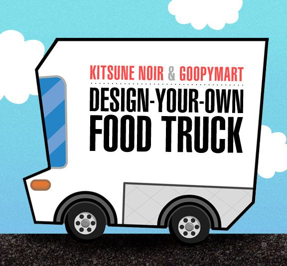 Design-Your-Own Food Truck Contest - cool idea for an entrepreneurship project...save the template to use later