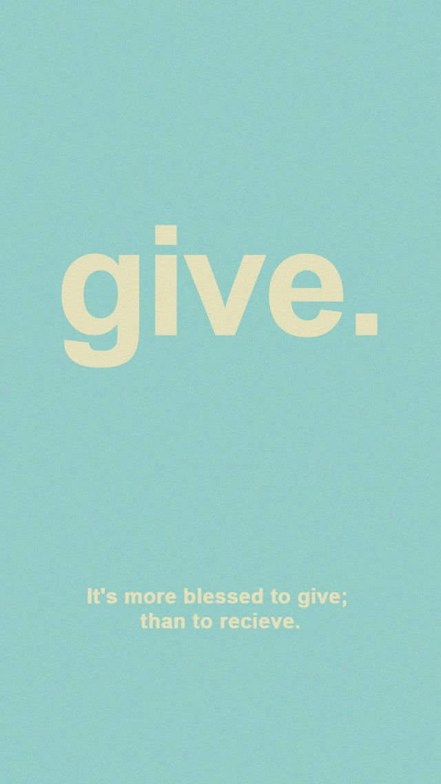 to give is better then to recieved iphone 5 wallpaper