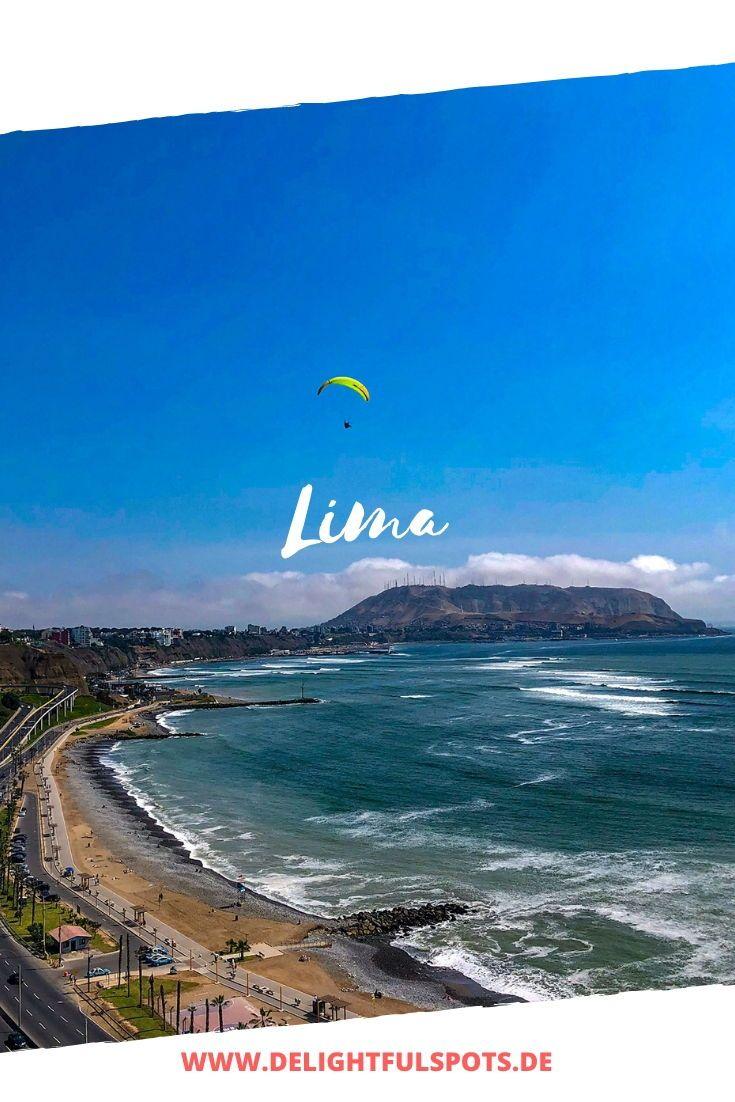 Lima Mal Anders Alternative Reisetipps In 2020 Peru Reisen Reisetipps Reiseblog