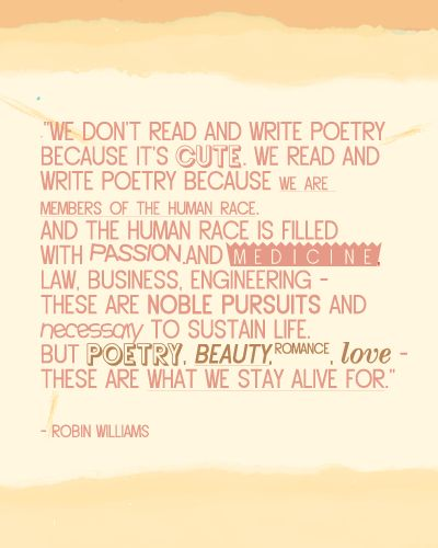 I died when I heard this on dead poets society.
