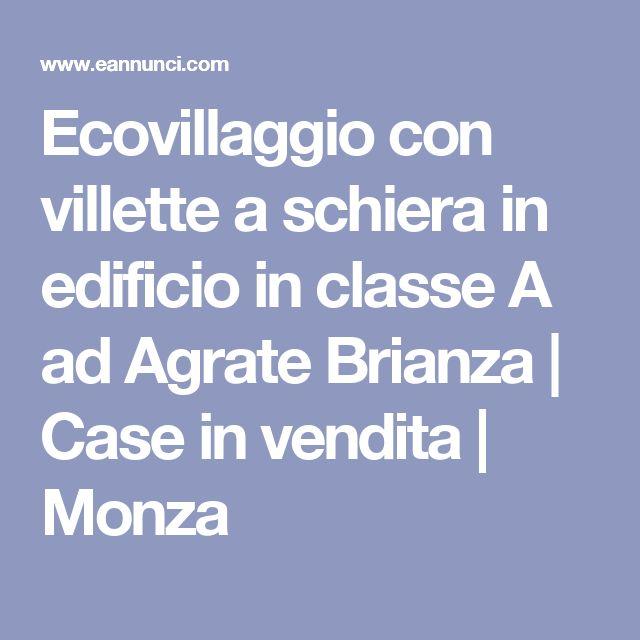 Ecovillaggio con villette a schiera in edificio in classe A ad Agrate Brianza | Case in vendita | Monza