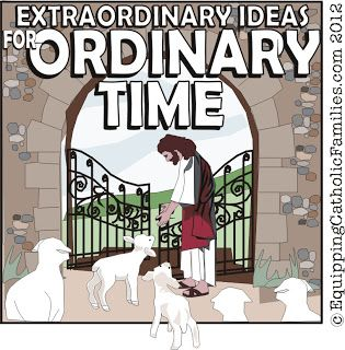 Extraordinary Ideas for Ordinary Time - Equipping Catholic Families