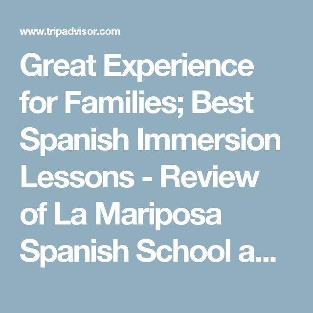 Great Experience for Families; Best Spanish Immersion Lessons - Review of La Mariposa Spanish School and Eco Hotel, Masaya, Nicaragua - TripAdvisor