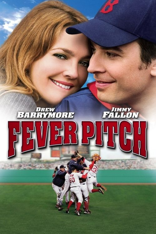 Fever Pitch Full Movie Online 2005