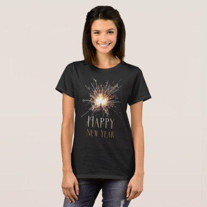 Happy New Year Holiday sparkler firework T-shirt - holidays diy custom design cyo holiday family