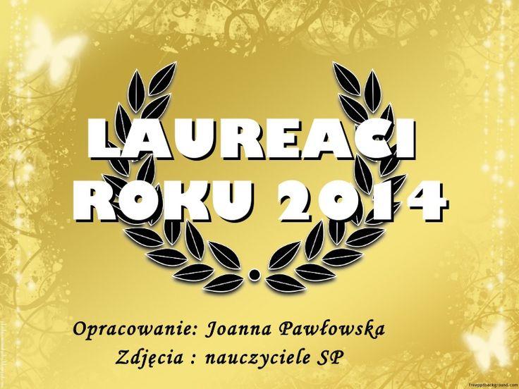 Laureaci roku 2014