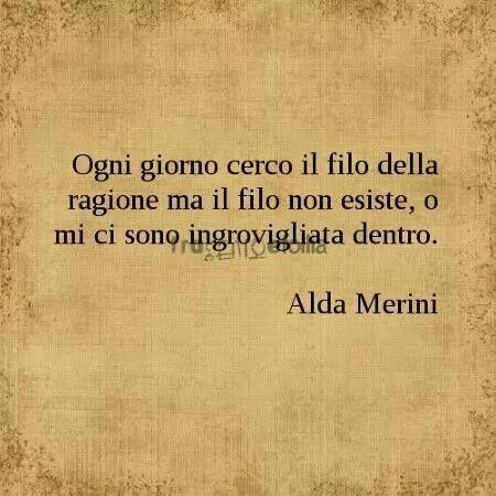 Alda Merini #aldamerini #filodellaragione #citazioni