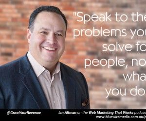 WMTW 012: Ian Altman on same side selling and content marketing [podcast]