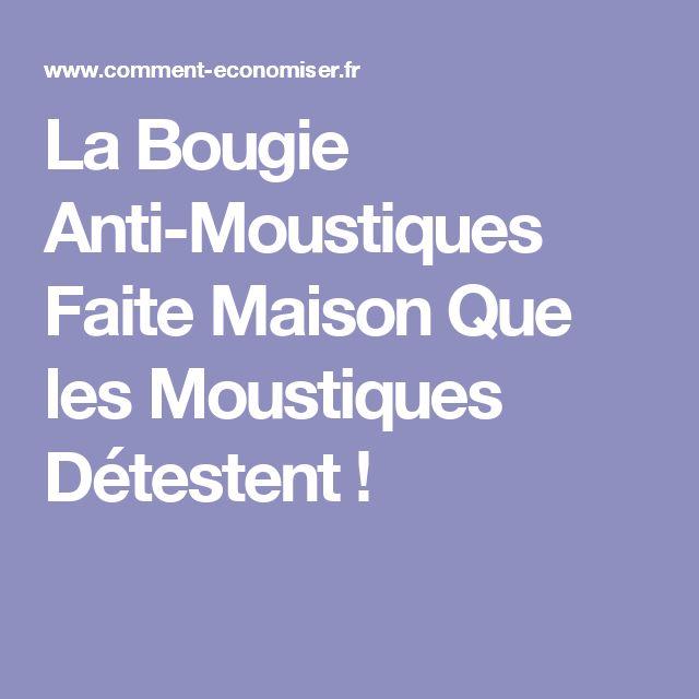 La Bougie Anti-Moustiques Faite Maison Que les Moustiques Détestent !