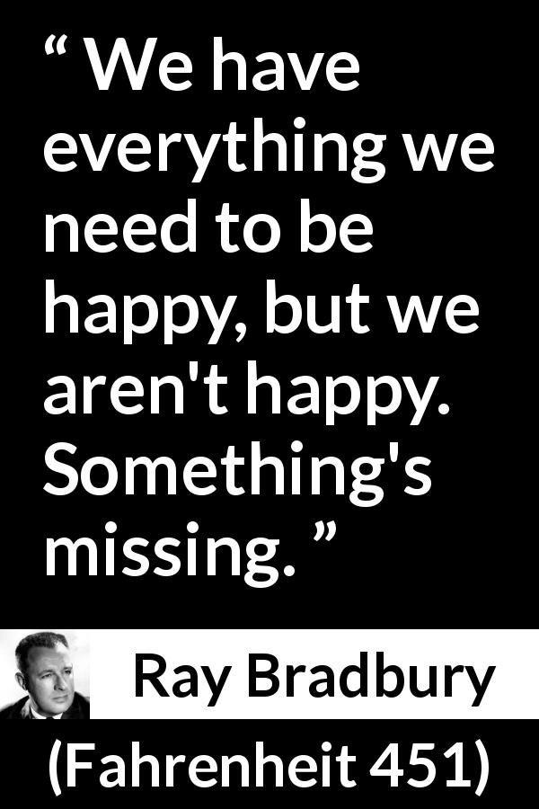Fahrenheit 451 quotes about curiosity