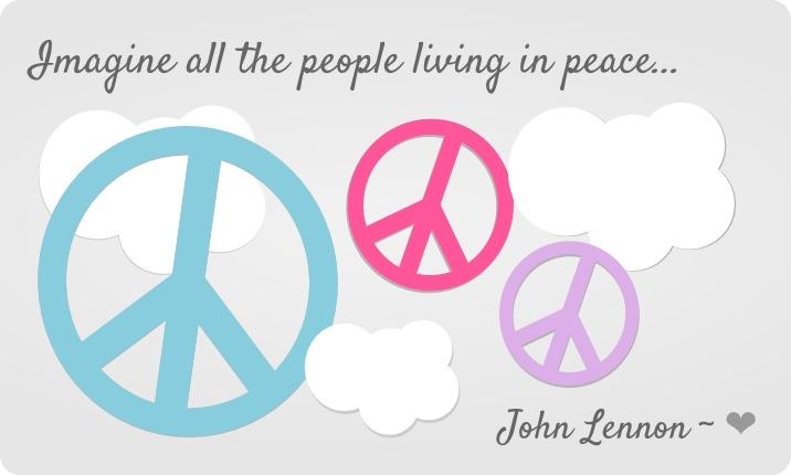 Imagina a toda la gente viviendo en paz ~ Jhon Lennon ~ ❤