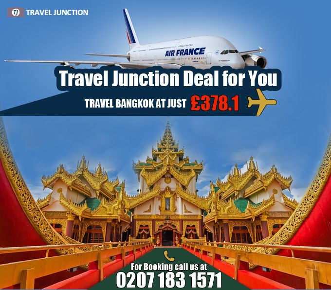 Get a nice deal on your #Bangkoktour from #TravelJunction as you can book Air France cheap tickets at just £378.1. Make your travel easier by taking #cheapflight deals. So, travel comfortably. Call:0207 183 1571