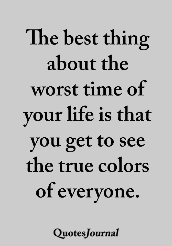 No Truer Words Spoken It Is At This Your Lowest Point That The Masks Come Off And What Truly Lies Beneath Is Reveal True Colors Quotes True Words True Quotes