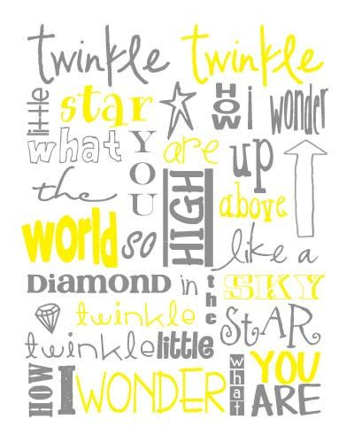 Twinkle Twinkle Little Star Nursery Subway Art by MyPoshDesigns, $8.00 Twinkle Twinkle Little Star Gray/Grey and Yellow Subway Art. You can purchase a printable file or poster print of this original design in my Etsy shop. THIS IS NOT A FREE PRINTABLE. Thank you.