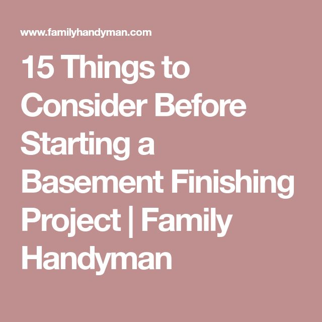 15 Things to Consider Before Starting a Basement Finishing Project | Family Handyman