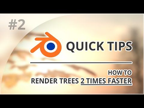 How to render trees 2 times faster in Blender Cycles - BlenderNation