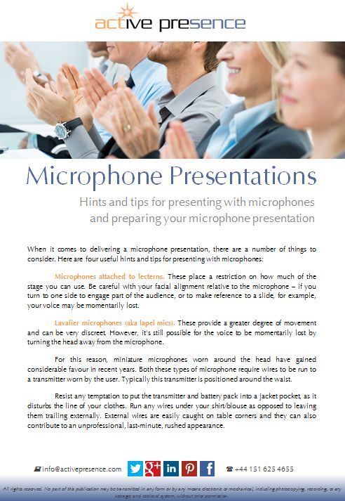 Hints and tips for presenting with microphones and preparing your microphone presentation...