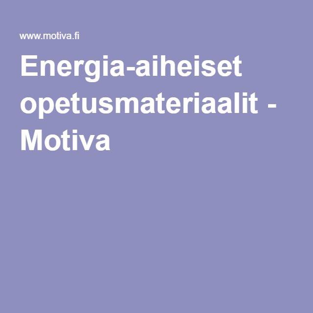 Energia-aiheiset opetusmateriaalit - Motiva