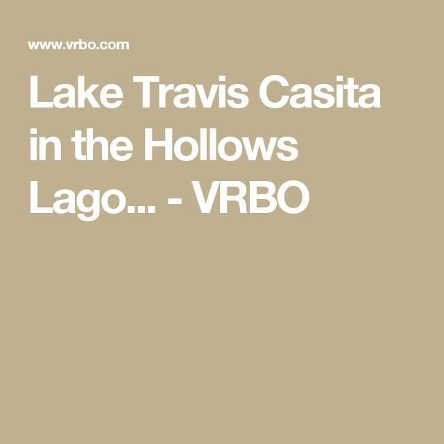 Lake Travis Casita in the Hollows Lago... - VRBO