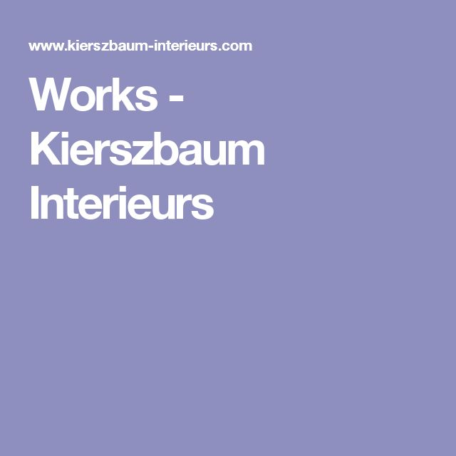 Works - Kierszbaum Interieurs