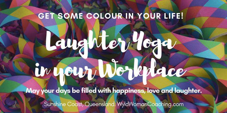#laughteryoga #sunshinecoast #workplace #positivity #wyldwoman