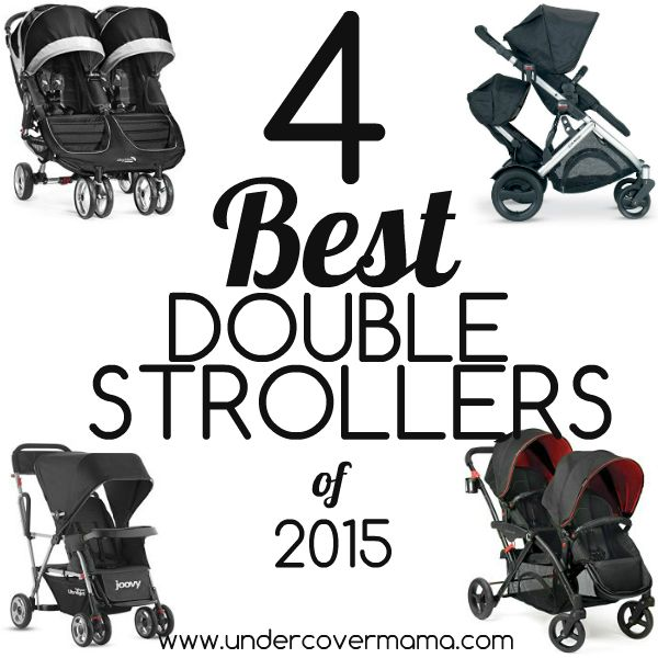 4 Best Double STrollers of 2015 #undercovermama