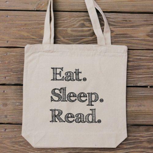 For my book lovin' friends... Eat Sleep Read - Custom Canvas Tote Bag by HandmadeandCraft on Etsy
