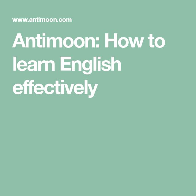 how to learn english effectively To speak english fluently, you should know as many vocabulary as possible every english students knows this, but the problem is that they don't use the right method to learn more vocabulary, most students take a dictionary and start to memorize words randomly, which has no meaning.