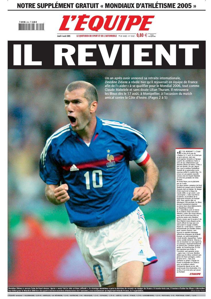 """Retour de Zidane en 2005 : """"Il revient !"""" : 70 ans de L'Equipe : 35 Unes marquantes - Linternaute"""