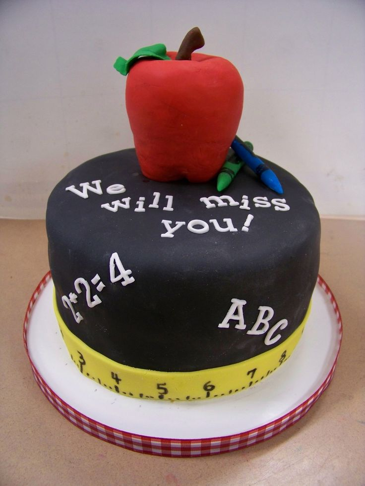 Cake Designs For Teachers : 17 Best images about Teacher Farewell cakes on Pinterest ...