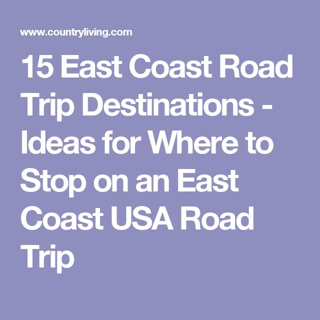 Best DREAM ROAD TRIPS Images On Pinterest American Road Trips - Us east coast road trip map