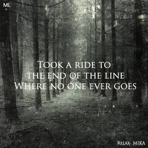 Relax, Take It Easy // Mika..One of my favs!!