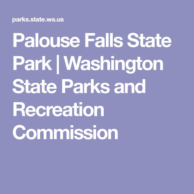 Palouse Falls State Park   Washington State Parks and Recreation Commission