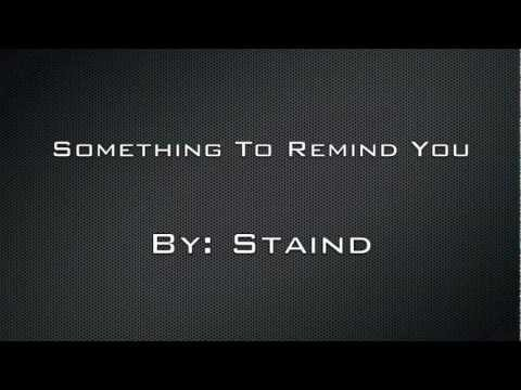 Song: Something To Remind You    Artist: Staind    Album: Staind