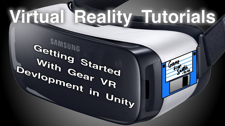 VR Tutorials -- Using Unity with Samsung Gear VR