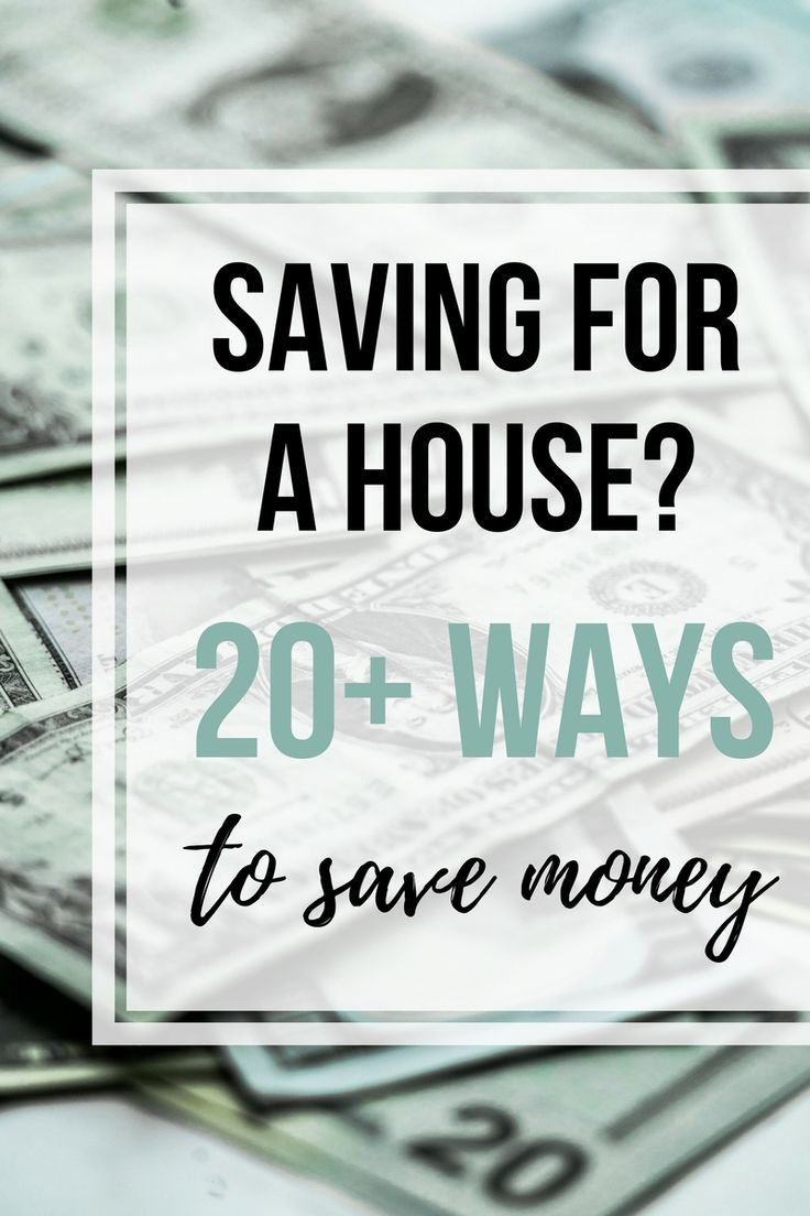 Saving For A House Deposit Here S 20 You Can Save More Money Save For House Saving Ways To Save Money