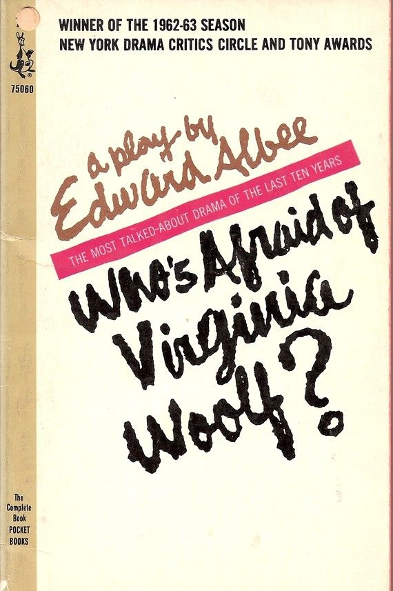 whos afraid of virginia woolf by edward albee essay Free essay: who's afraid of virginia woolf by edward albee how a couple denies reality by escaping into a world of fantasy.