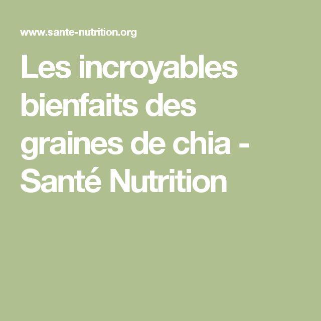 Les incroyables bienfaits des graines de chia - Santé Nutrition