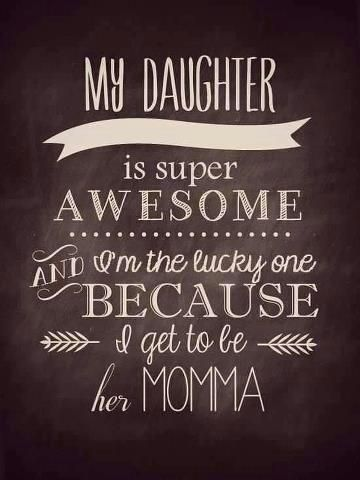 my daughter is super awesome...