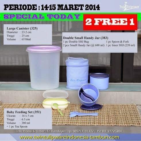 Promo Tulipware 2 Free 1 :  Large Canister, Baby Feeding Set, Double Small Handy Jar Berlaku 14 - 15 Maret 2014