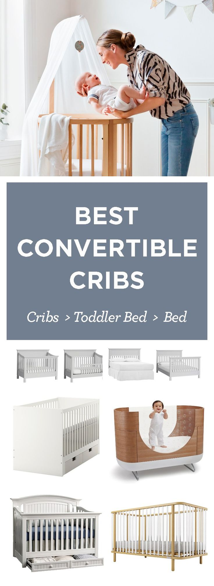 The best convertible baby cribs that convert to toddler beds so you get years of use out of it. From wood to white. Budget to splurge.