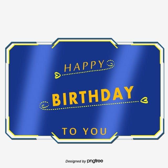 Blue Laser Effect Birthday Card Birthday Clipart Vector Png Happy Birthday Png Transparent Clipart Image And Psd File For Free Download Ulang Tahun Selamat Hari Jadi Biru