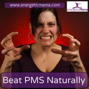 Beat PMS Naturally