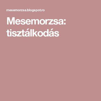 Mesemorzsa: tisztálkodás